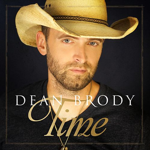 Play & Download Time by Dean Brody | Napster