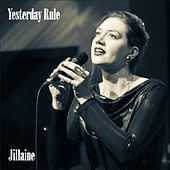 Play & Download Yesterday Rule by Jillaine | Napster