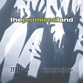 Play & Download The Promised Land by 2edge | Napster