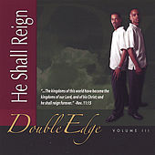 Play & Download He Shall Reign by Double Edge | Napster