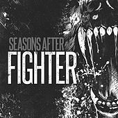 Play & Download Fighter by Seasons After | Napster