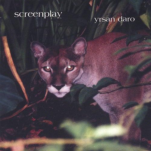 Play & Download Screenplay by Yrsan Daro | Napster