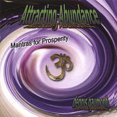 Play & Download Attracting Abundance - Mantras for Prosperity by Dennis Gaumond | Napster