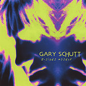 B-Sides Myself by Gary Schutt