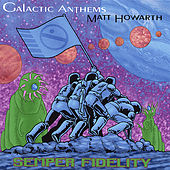 Semper Fidelity by Galactic Anthems