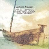 Pobre Marinero by Guillermo Anderson