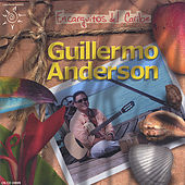Play & Download Encarguitos Del Caribe by Guillermo Anderson | Napster