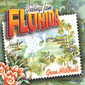 Greetings From Florida by Gene Mitchell