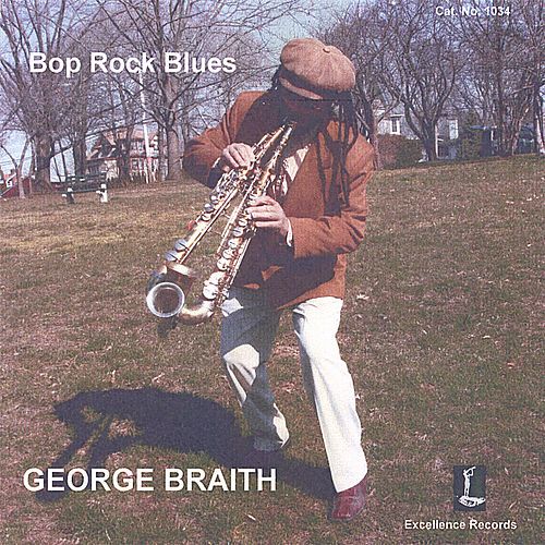 Play & Download Bop Rock Blues by George Braith | Napster
