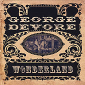 Play & Download Wonderland by George Devore | Napster