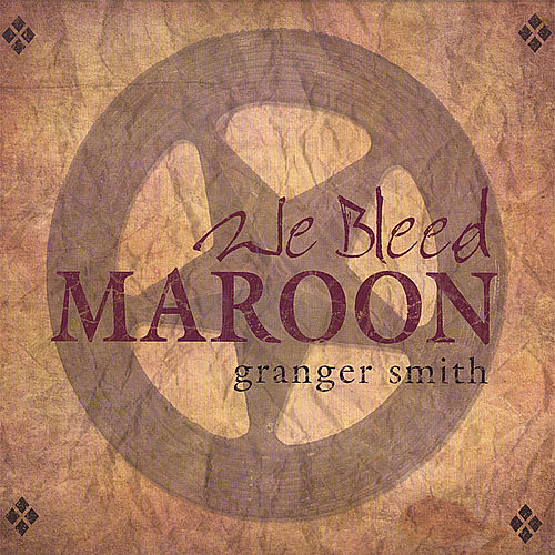 Play & Download We Bleed Maroon by Granger Smith | Napster