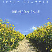 The Verdant Mile by Tracy Grammer