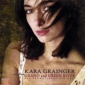 Songs From Grand & Green River by Kara Grainger