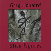 Play & Download Stick Figures by Greg Howard | Napster