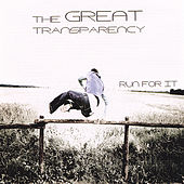 Play & Download Run for It by The Great Transparency | Napster