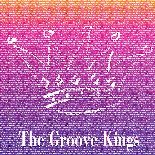 Play & Download The Groove Kings by The Groove Kings | Napster