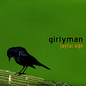 Play & Download Joyful Sign by Girly Man | Napster