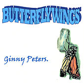 Play & Download Butterfly Wings. by Ginny Peters | Napster