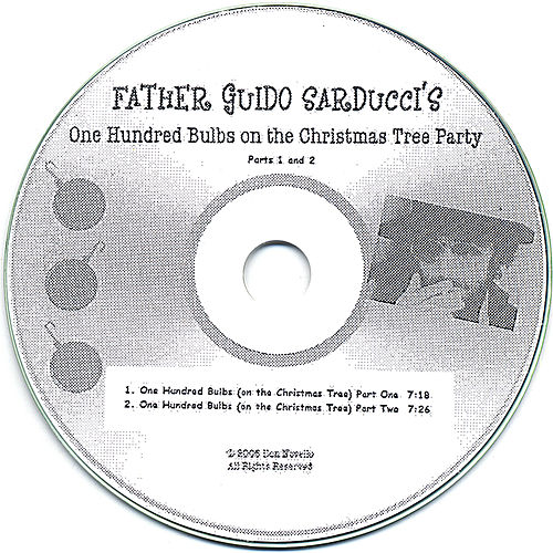 100 Bulbs On the Christmas Tree Parts 1 and 2 by Father Guido Sarducci