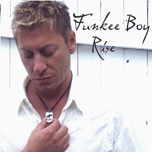 Play & Download Rise by Funkee Boy | Napster