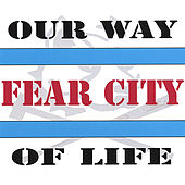 Play & Download Our Way of Life by Fear City | Napster