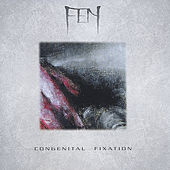 Play & Download Congenital Fixation by fen | Napster
