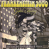 Play & Download Goin' Away by Frankenstein 3000 | Napster