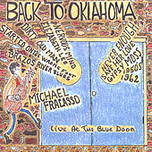 Play & Download Back to Oklahoma by Michael Fracasso | Napster