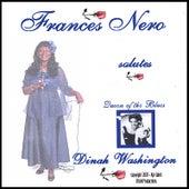 Play & Download Frances Nero Salutes Dinah Washington by Frances Nero | Napster