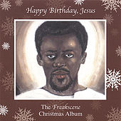 Happy Birthday Jesus, the Freakscene Christmas Album by Various Artists