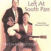 Left Atsouth Pass by The Freeman Brothers
