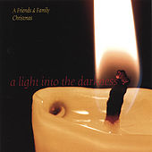 Play & Download A Light Into the Darkness by Friends | Napster