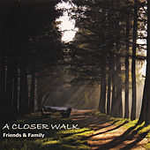 Play & Download A Closer Walk by Friends | Napster