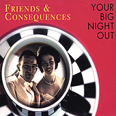Play & Download Your Big Night Out by Friends | Napster