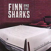 Play & Download Built to Last by Finn And The Sharks | Napster