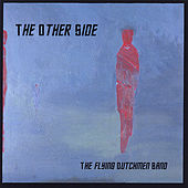 Play & Download The Other Side by The Flying Dutchmen Band | Napster