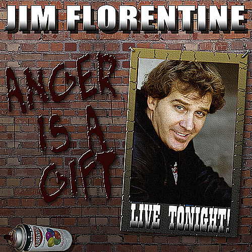 Play & Download Anger Is a Gift by Jim Florentine | Napster