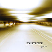 Play & Download Gone by Existence | Napster