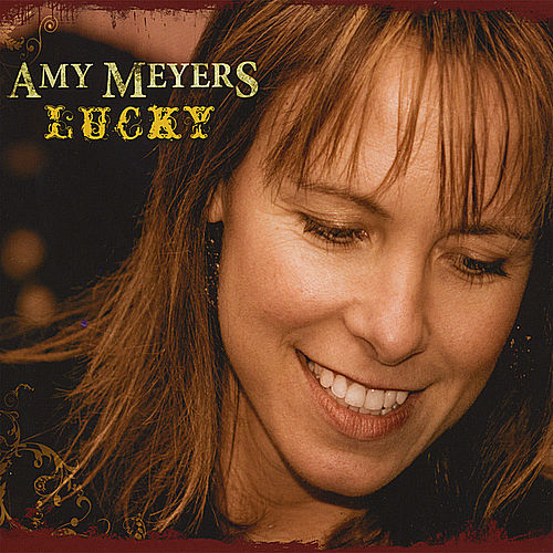 Play & Download Lucky by Amy Meyers | Napster