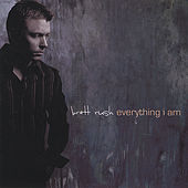 Play & Download Everything I Am by Brett Rush | Napster