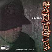 Play & Download Underground Classics by E.C. Illa | Napster