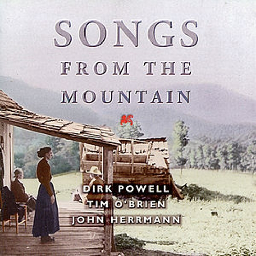 Songs From The Mountain by Tim O'Brien