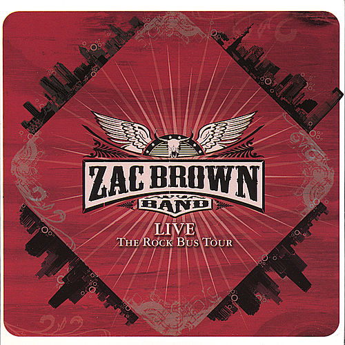 Play & Download Live From the Rock Bus Tour by Zac Brown Band | Napster