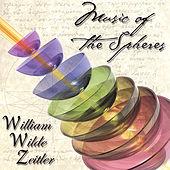 Play & Download Music of the Spheres by William Zeitler | Napster