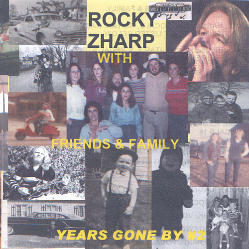 Play & Download Years Gone By Vol. 2 by Rocky Zharp | Napster