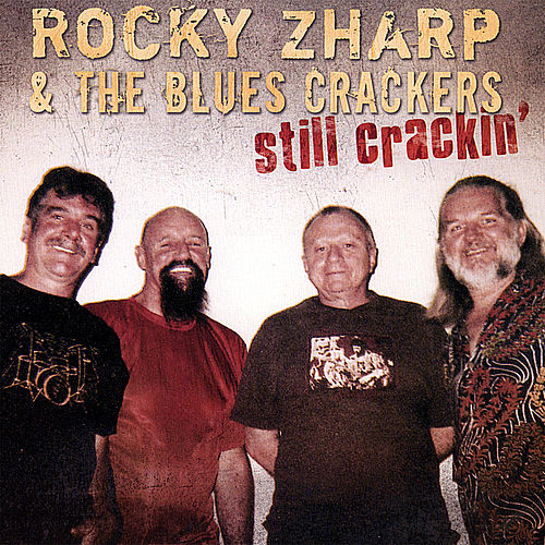 Play & Download Still Crackin' by Rocky Zharp | Napster