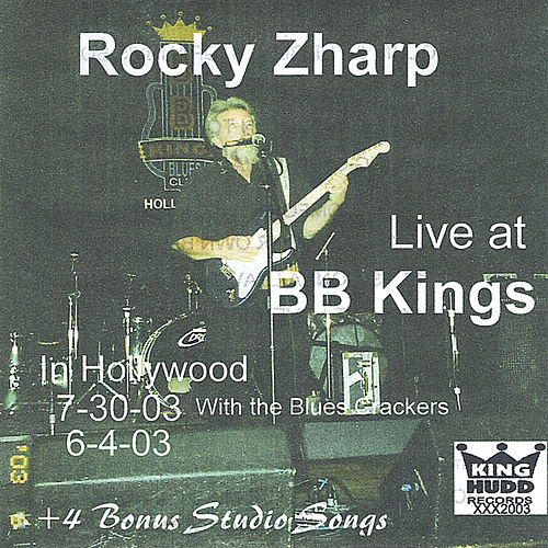 Play & Download Live At B.B. Kings, Hollywood by Rocky Zharp | Napster