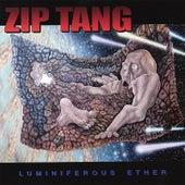 Luminiferous Ether by Zip Tang