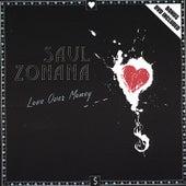 Love Over Money by Saul Zonana