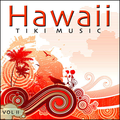 Play & Download Tiki Music - Hawaii - Vol. 2 by Various Artists | Napster